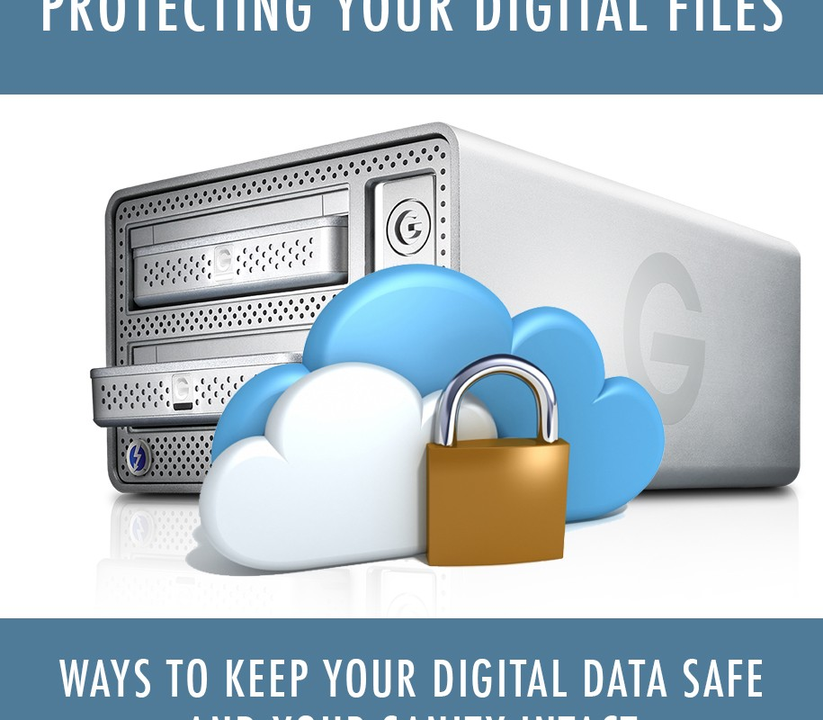 Protecting your Digital Files :: Ways to Keep your Data Safe and your Sanity Intact!
